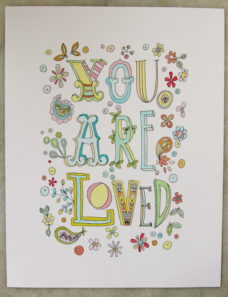 You are loved pastel pam garrison