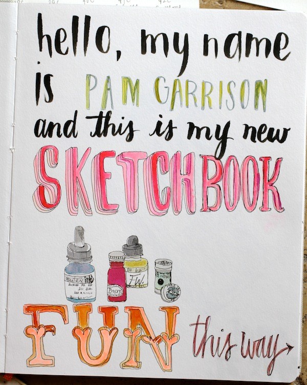 Pam garrison's new sketchbook